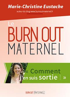 Le Burn-out maternel, comment j'en suis sortie
