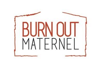 Burn Out Maternel - Une vision positive du burn-out maternel et vous proposer un accompagnement concret